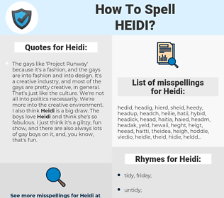 Heidi, spellcheck Heidi, how to spell Heidi, how do you spell Heidi, correct spelling for Heidi