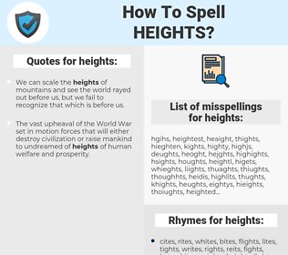 heights, spellcheck heights, how to spell heights, how do you spell heights, correct spelling for heights