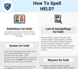 held, spellcheck held, how to spell held, how do you spell held, correct spelling for held