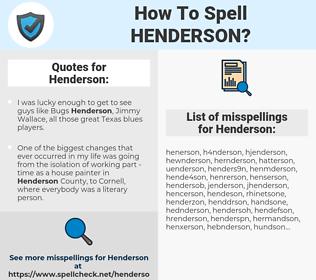 Henderson, spellcheck Henderson, how to spell Henderson, how do you spell Henderson, correct spelling for Henderson