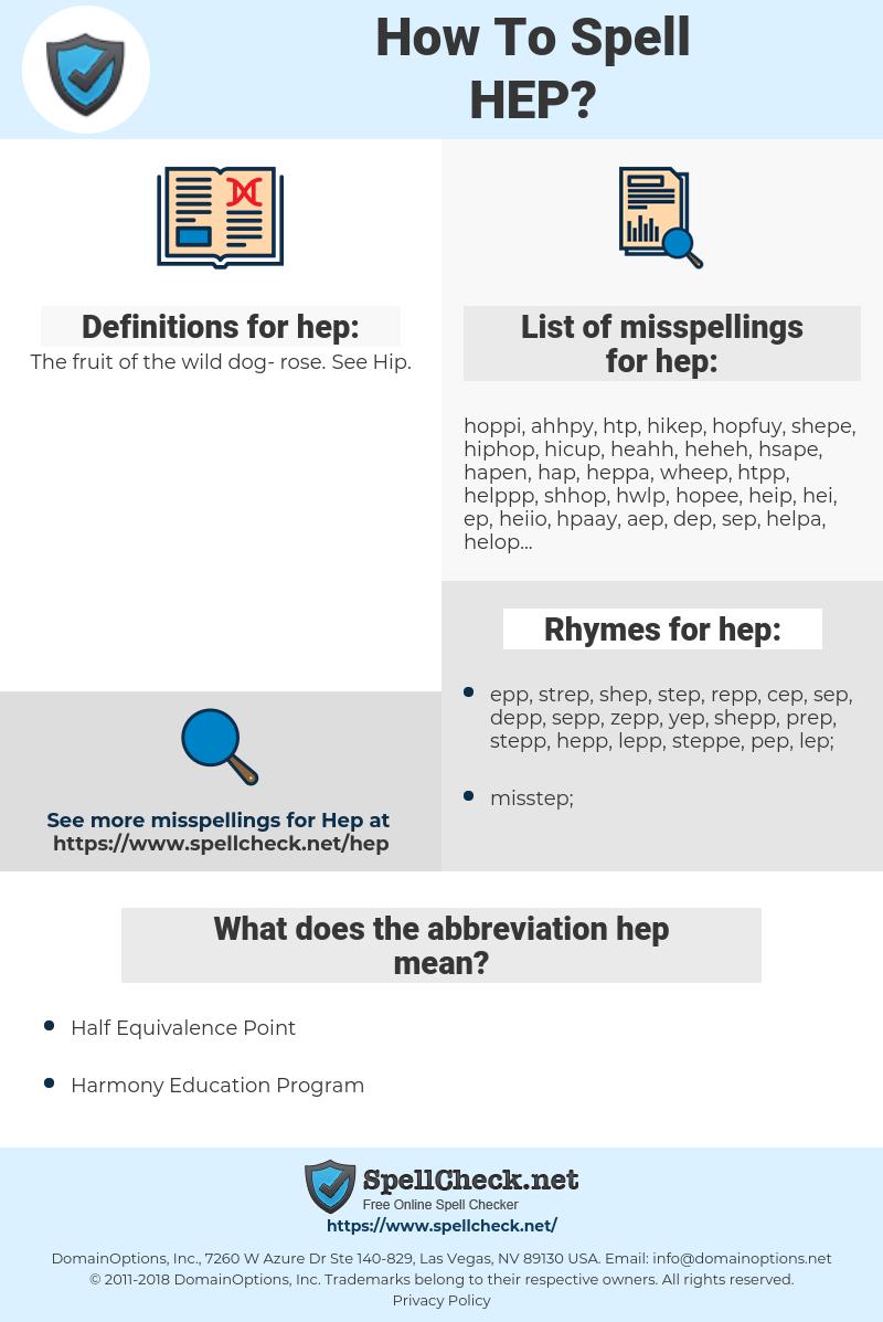 hep, spellcheck hep, how to spell hep, how do you spell hep, correct spelling for hep