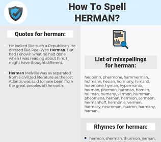 herman, spellcheck herman, how to spell herman, how do you spell herman, correct spelling for herman