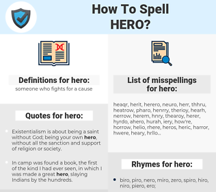 hero, spellcheck hero, how to spell hero, how do you spell hero, correct spelling for hero