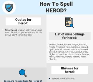 herod, spellcheck herod, how to spell herod, how do you spell herod, correct spelling for herod