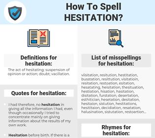hesitation, spellcheck hesitation, how to spell hesitation, how do you spell hesitation, correct spelling for hesitation