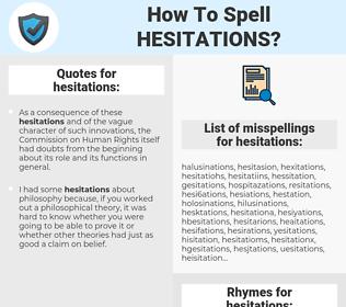 hesitations, spellcheck hesitations, how to spell hesitations, how do you spell hesitations, correct spelling for hesitations