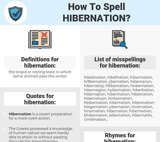 hibernation, spellcheck hibernation, how to spell hibernation, how do you spell hibernation, correct spelling for hibernation