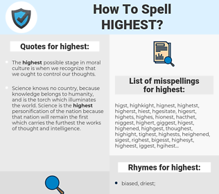 highest, spellcheck highest, how to spell highest, how do you spell highest, correct spelling for highest