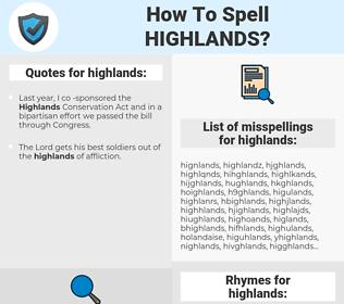 highlands, spellcheck highlands, how to spell highlands, how do you spell highlands, correct spelling for highlands