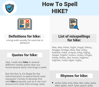 hike, spellcheck hike, how to spell hike, how do you spell hike, correct spelling for hike