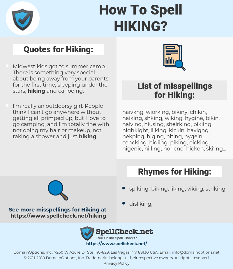 Hiking, spellcheck Hiking, how to spell Hiking, how do you spell Hiking, correct spelling for Hiking