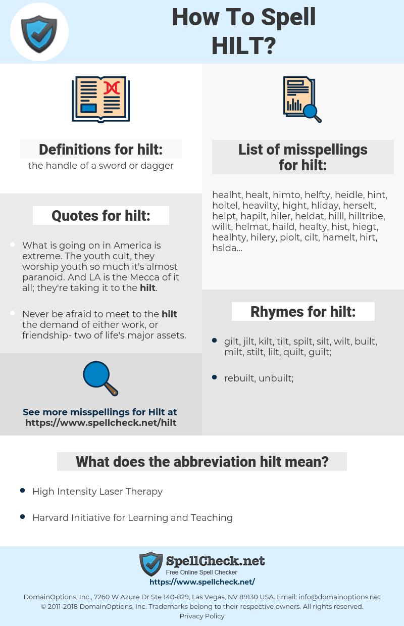 hilt, spellcheck hilt, how to spell hilt, how do you spell hilt, correct spelling for hilt