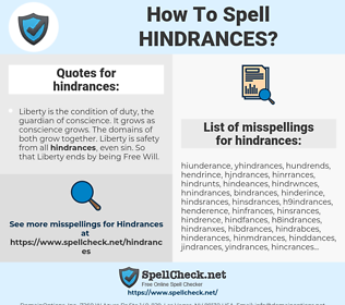hindrances, spellcheck hindrances, how to spell hindrances, how do you spell hindrances, correct spelling for hindrances