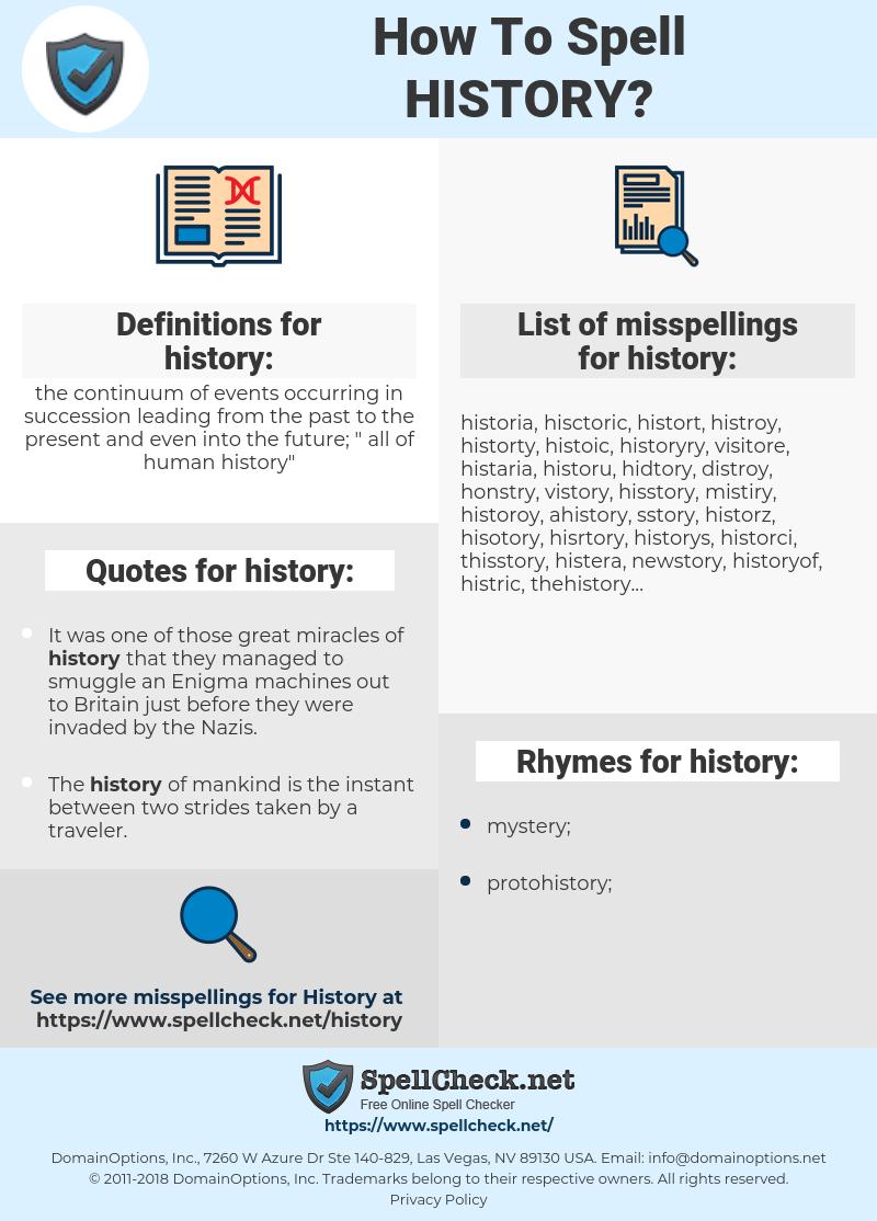 history, spellcheck history, how to spell history, how do you spell history, correct spelling for history