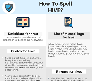 hive, spellcheck hive, how to spell hive, how do you spell hive, correct spelling for hive