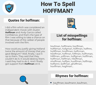 hoffman, spellcheck hoffman, how to spell hoffman, how do you spell hoffman, correct spelling for hoffman