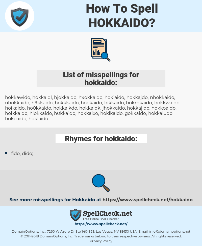 hokkaido, spellcheck hokkaido, how to spell hokkaido, how do you spell hokkaido, correct spelling for hokkaido