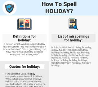 holiday, spellcheck holiday, how to spell holiday, how do you spell holiday, correct spelling for holiday
