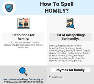 homily, spellcheck homily, how to spell homily, how do you spell homily, correct spelling for homily