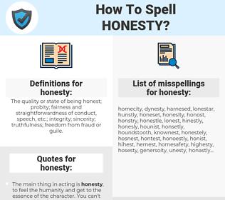 honesty, spellcheck honesty, how to spell honesty, how do you spell honesty, correct spelling for honesty