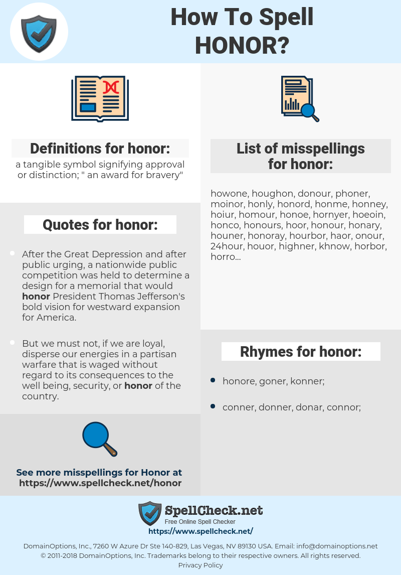 honor, spellcheck honor, how to spell honor, how do you spell honor, correct spelling for honor
