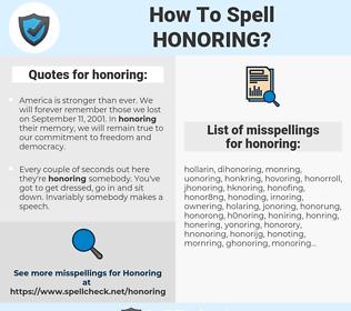 honoring, spellcheck honoring, how to spell honoring, how do you spell honoring, correct spelling for honoring