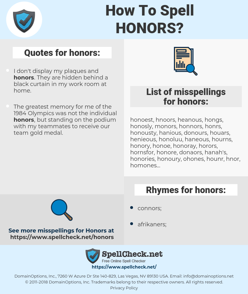 honors, spellcheck honors, how to spell honors, how do you spell honors, correct spelling for honors
