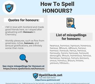 honours, spellcheck honours, how to spell honours, how do you spell honours, correct spelling for honours