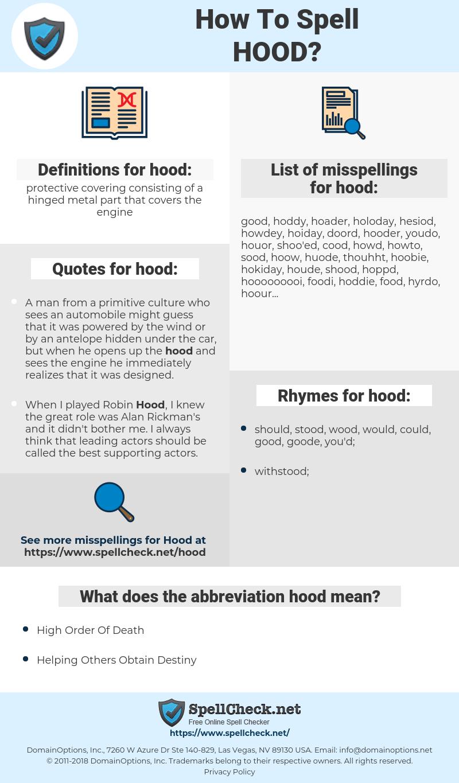hood, spellcheck hood, how to spell hood, how do you spell hood, correct spelling for hood