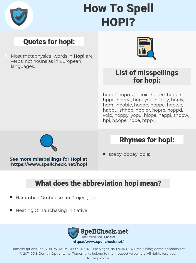 hopi, spellcheck hopi, how to spell hopi, how do you spell hopi, correct spelling for hopi