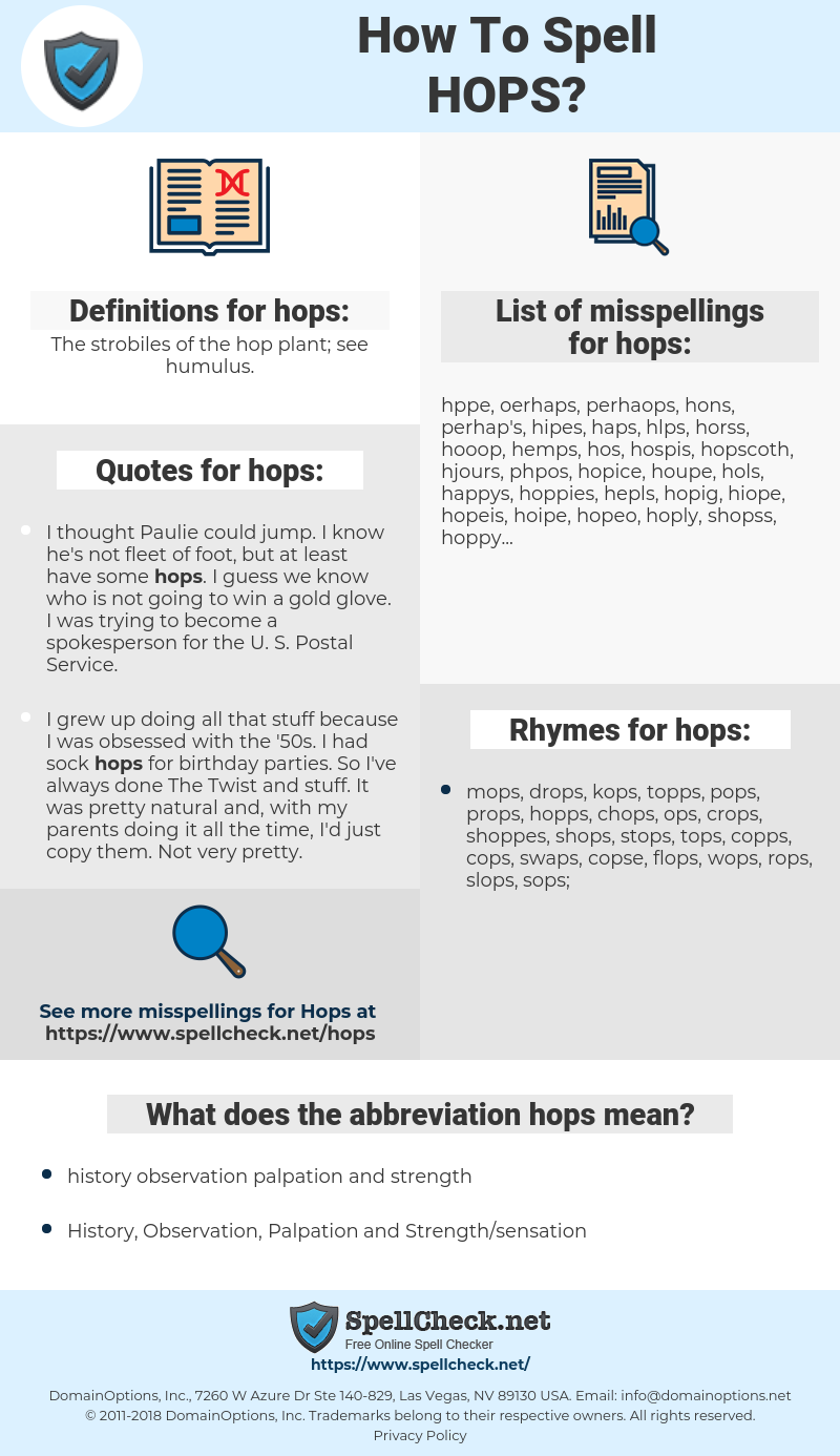 hops, spellcheck hops, how to spell hops, how do you spell hops, correct spelling for hops