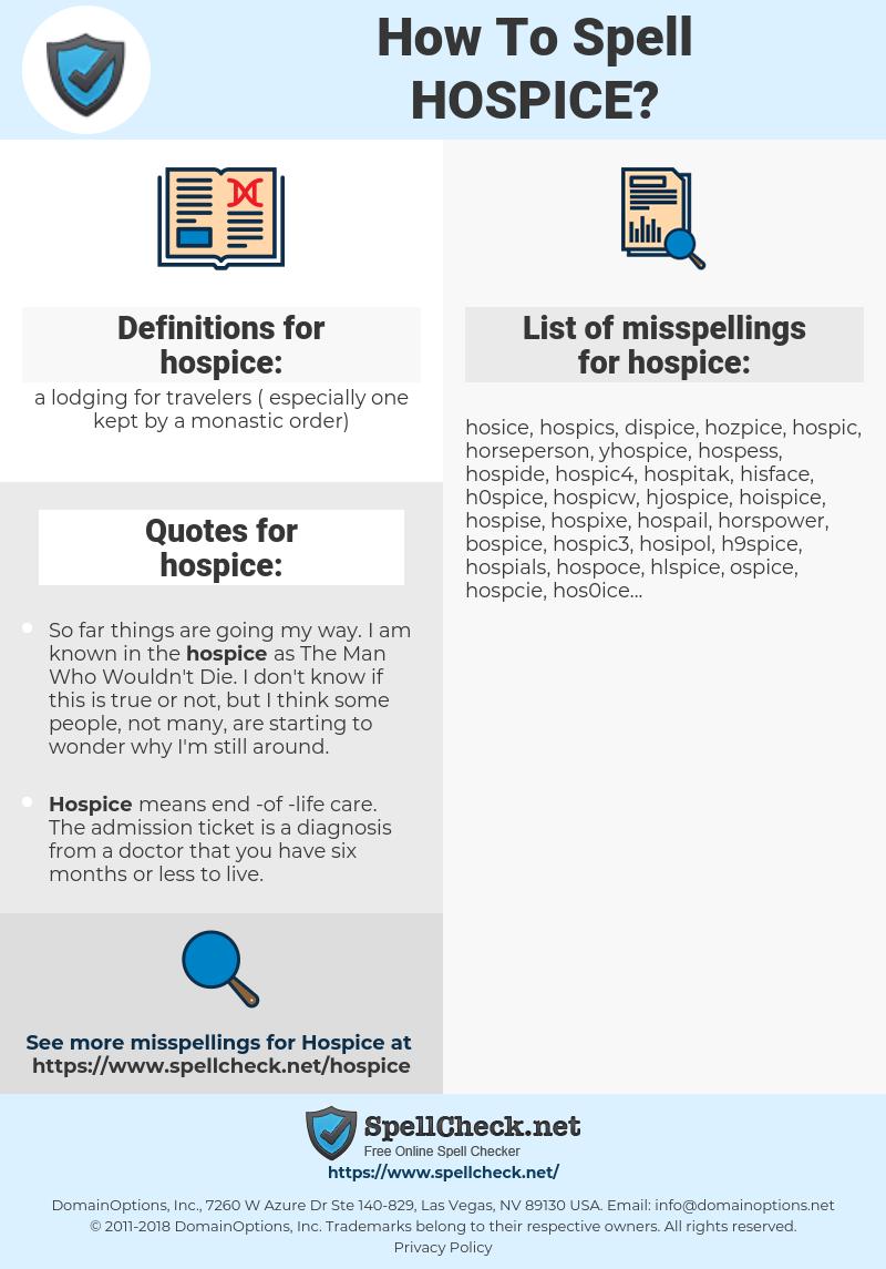 hospice, spellcheck hospice, how to spell hospice, how do you spell hospice, correct spelling for hospice