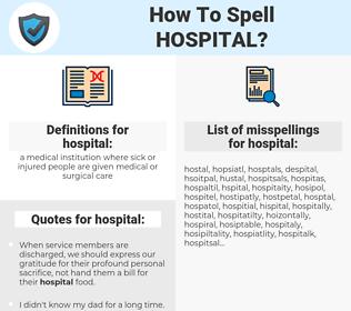 hospital, spellcheck hospital, how to spell hospital, how do you spell hospital, correct spelling for hospital