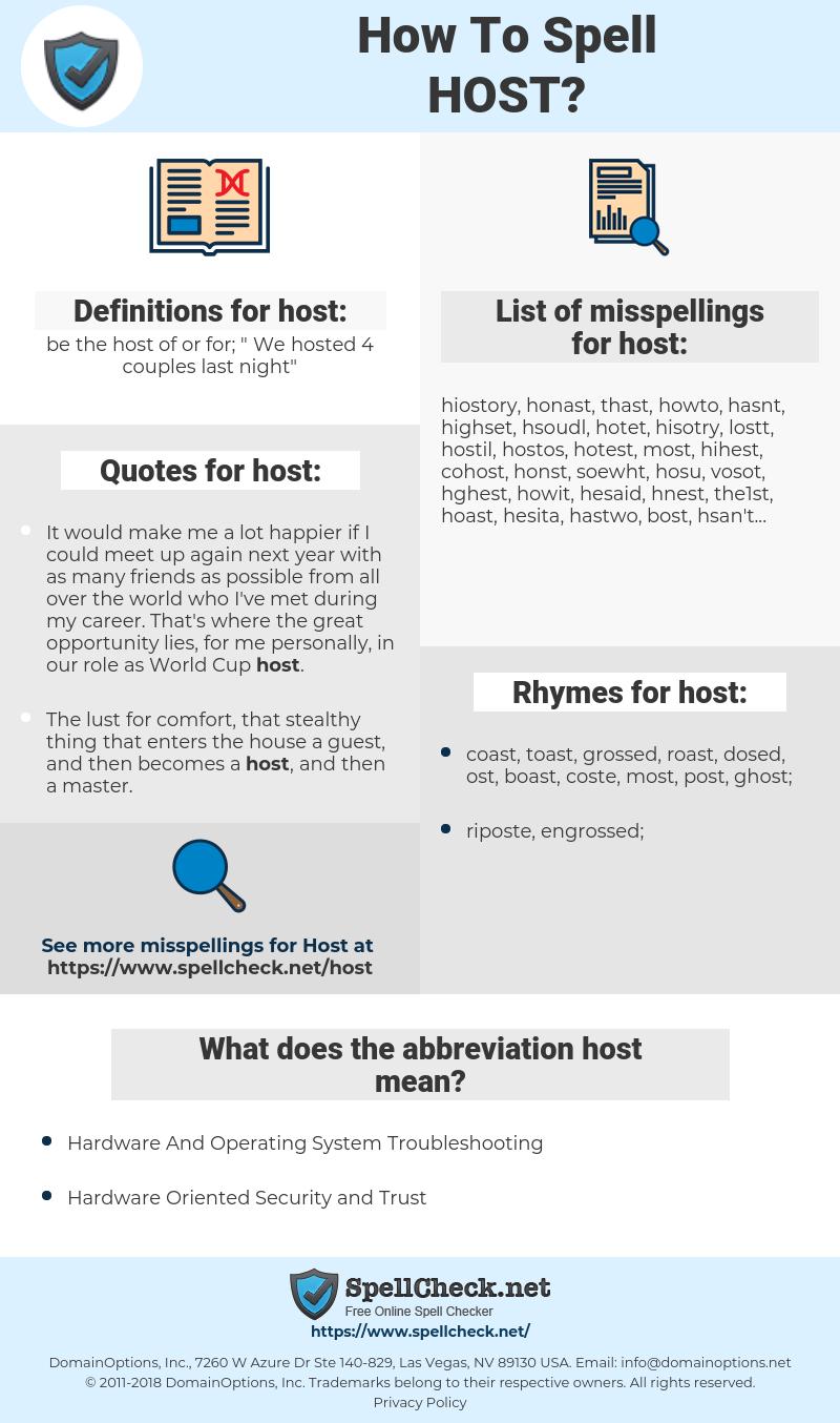 host, spellcheck host, how to spell host, how do you spell host, correct spelling for host