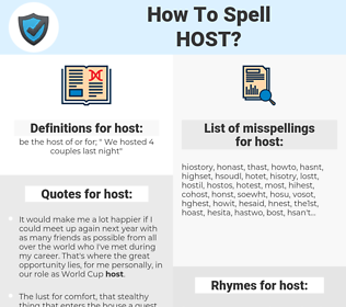 host, spellcheck host, how to spell host, how do you spell host, correct spelling for host