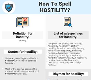 hostility, spellcheck hostility, how to spell hostility, how do you spell hostility, correct spelling for hostility