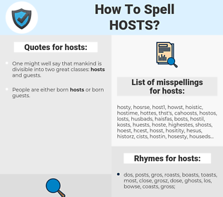 hosts, spellcheck hosts, how to spell hosts, how do you spell hosts, correct spelling for hosts