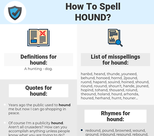 hound, spellcheck hound, how to spell hound, how do you spell hound, correct spelling for hound