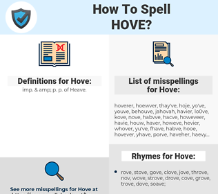 Hove, spellcheck Hove, how to spell Hove, how do you spell Hove, correct spelling for Hove