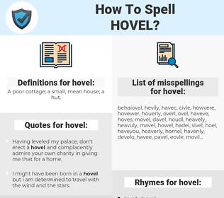 hovel, spellcheck hovel, how to spell hovel, how do you spell hovel, correct spelling for hovel
