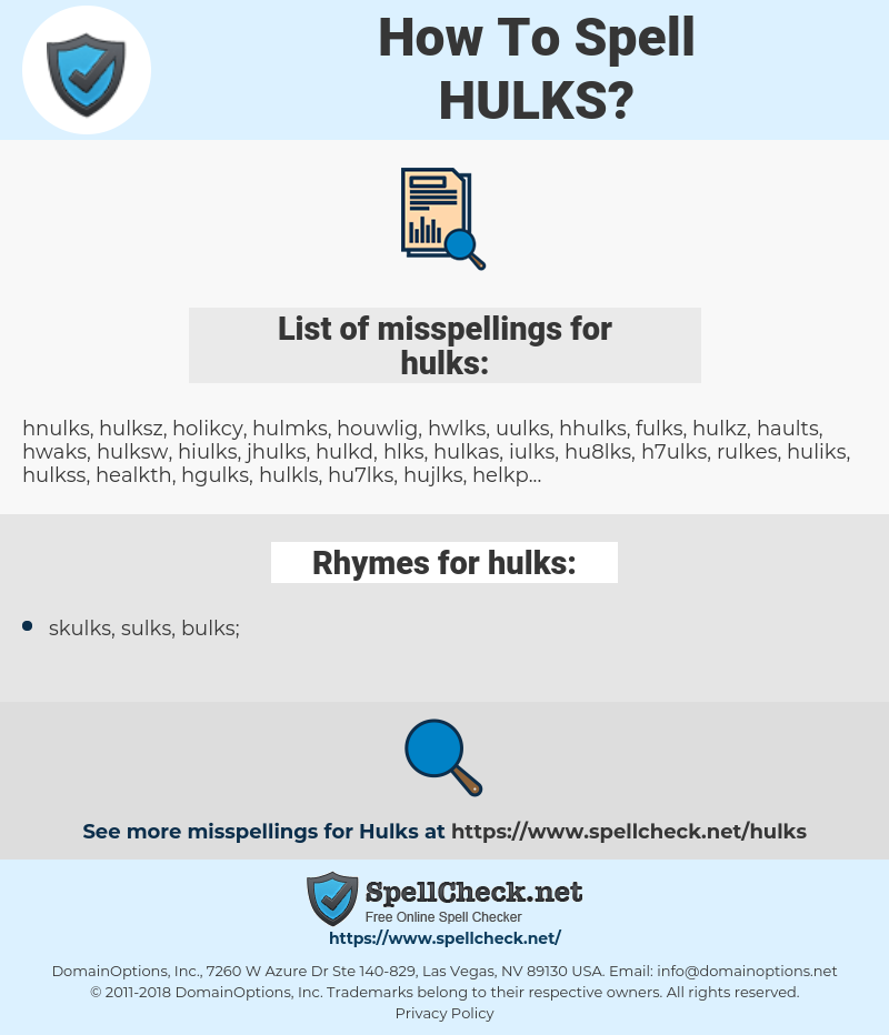 hulks, spellcheck hulks, how to spell hulks, how do you spell hulks, correct spelling for hulks