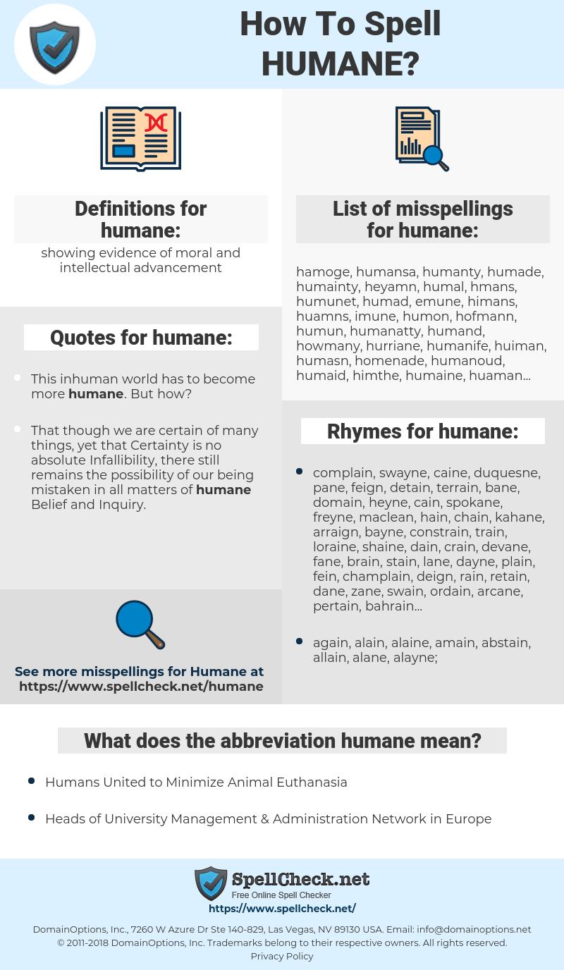 humane, spellcheck humane, how to spell humane, how do you spell humane, correct spelling for humane