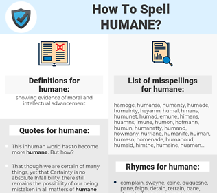humane, spellcheck humane, how to spell humane, how do you spell humane, correct spelling for humane