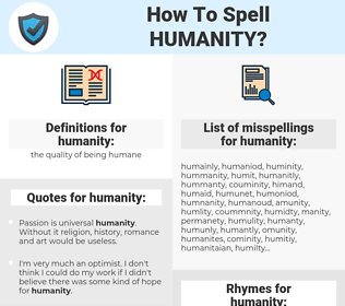 humanity, spellcheck humanity, how to spell humanity, how do you spell humanity, correct spelling for humanity
