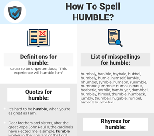 humble, spellcheck humble, how to spell humble, how do you spell humble, correct spelling for humble