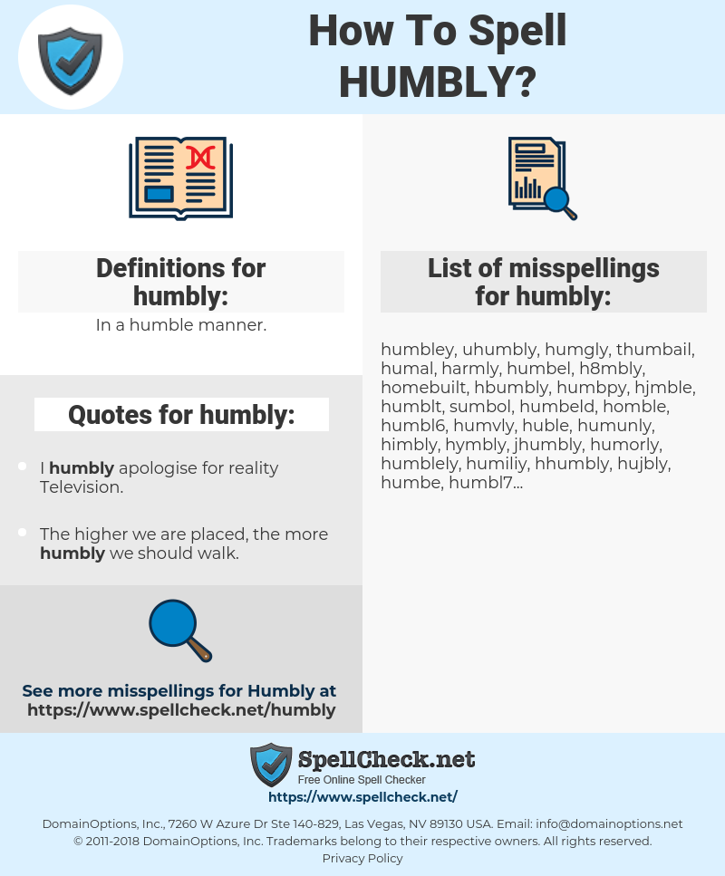 humbly, spellcheck humbly, how to spell humbly, how do you spell humbly, correct spelling for humbly