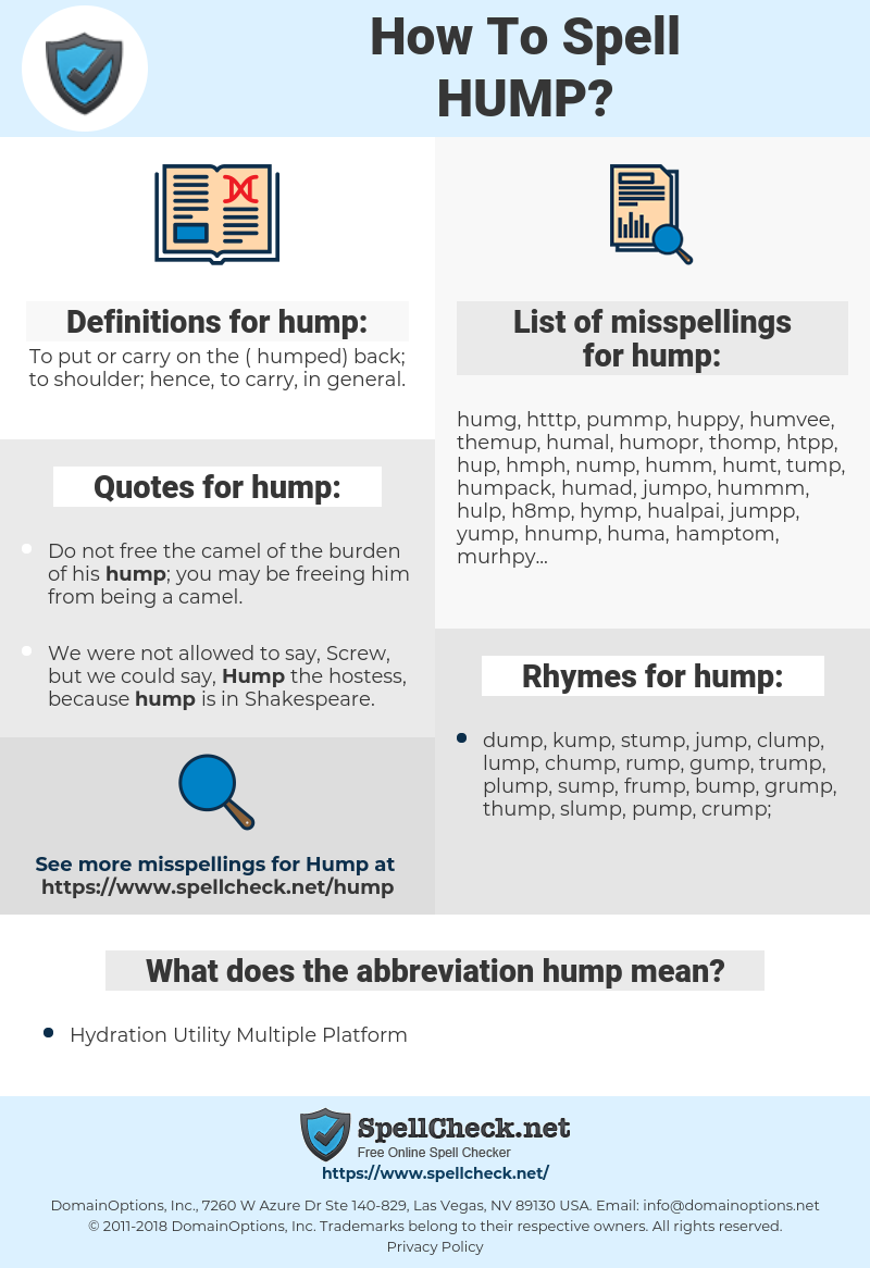 hump, spellcheck hump, how to spell hump, how do you spell hump, correct spelling for hump