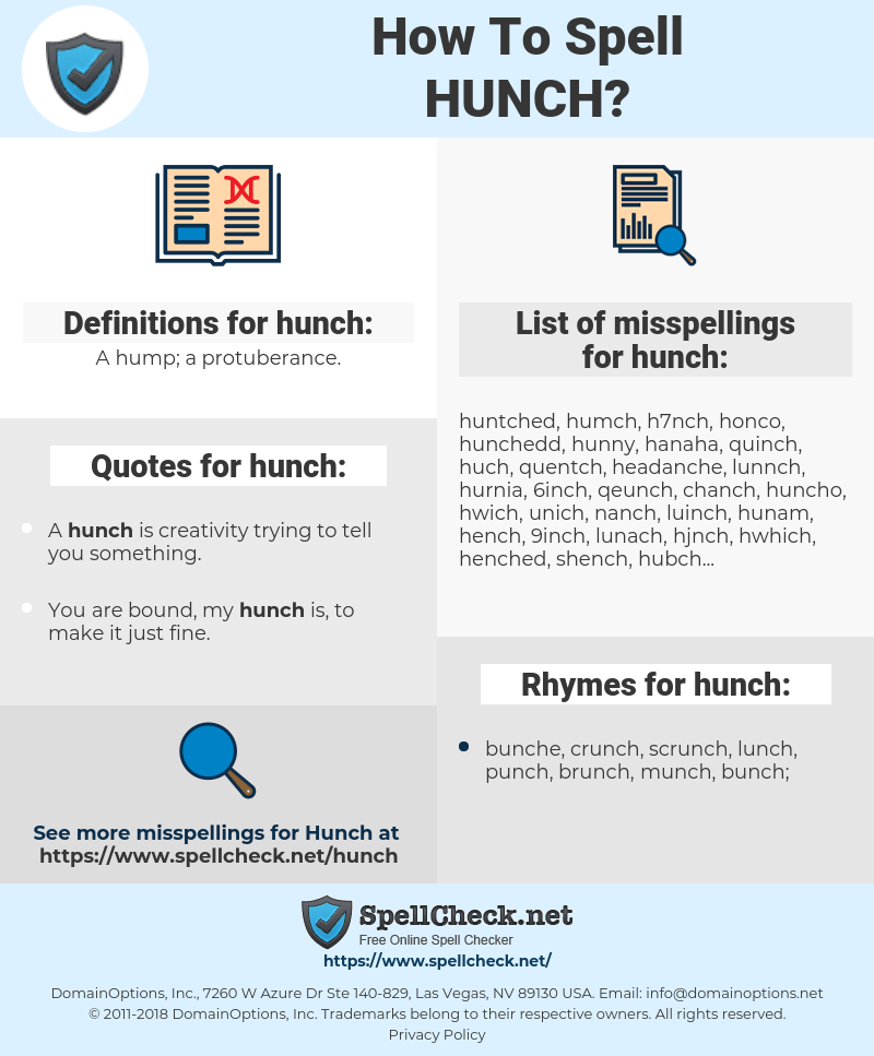 hunch, spellcheck hunch, how to spell hunch, how do you spell hunch, correct spelling for hunch
