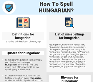 hungarian, spellcheck hungarian, how to spell hungarian, how do you spell hungarian, correct spelling for hungarian