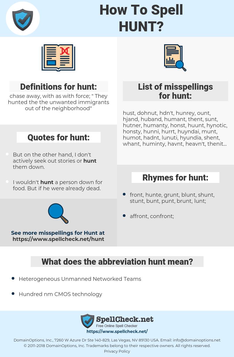 hunt, spellcheck hunt, how to spell hunt, how do you spell hunt, correct spelling for hunt